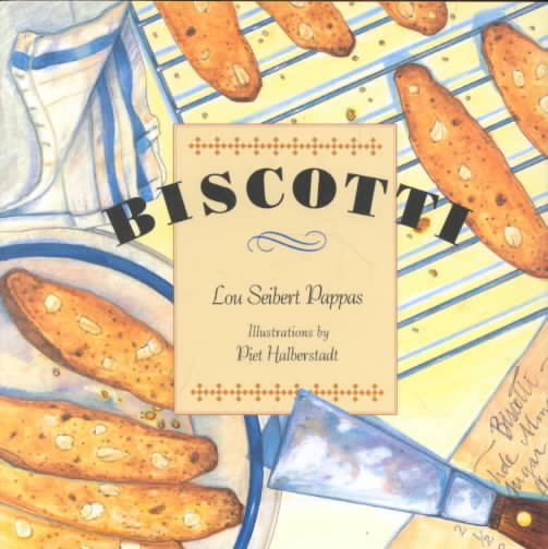 Biscotti By Pappas, Lou Seibert