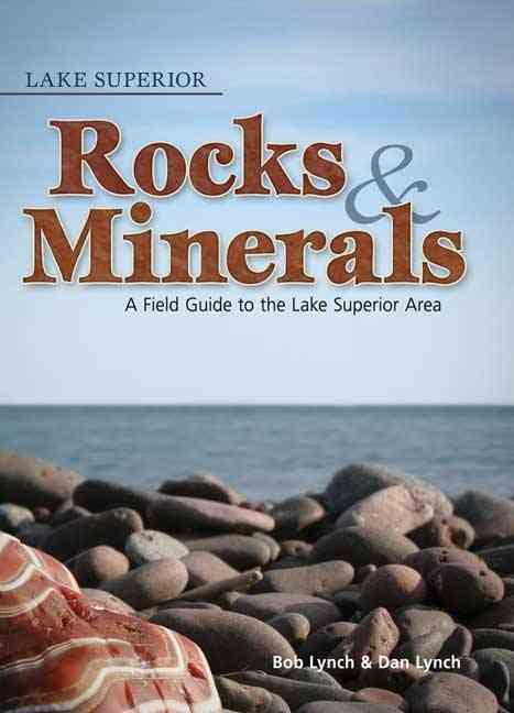 Lake Superior Rocks & Minerals By Lynch, Bob/ Lynch, Dan